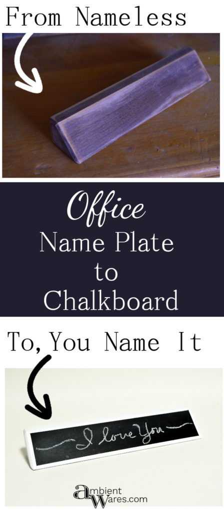Easy DIY Office Name Plate to Chalkboard
