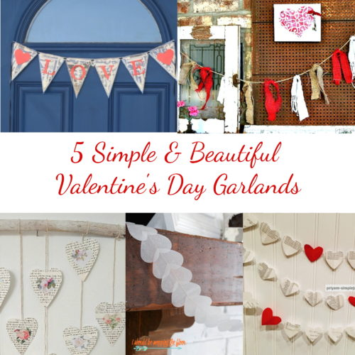 5 Simple Valentine Garlands