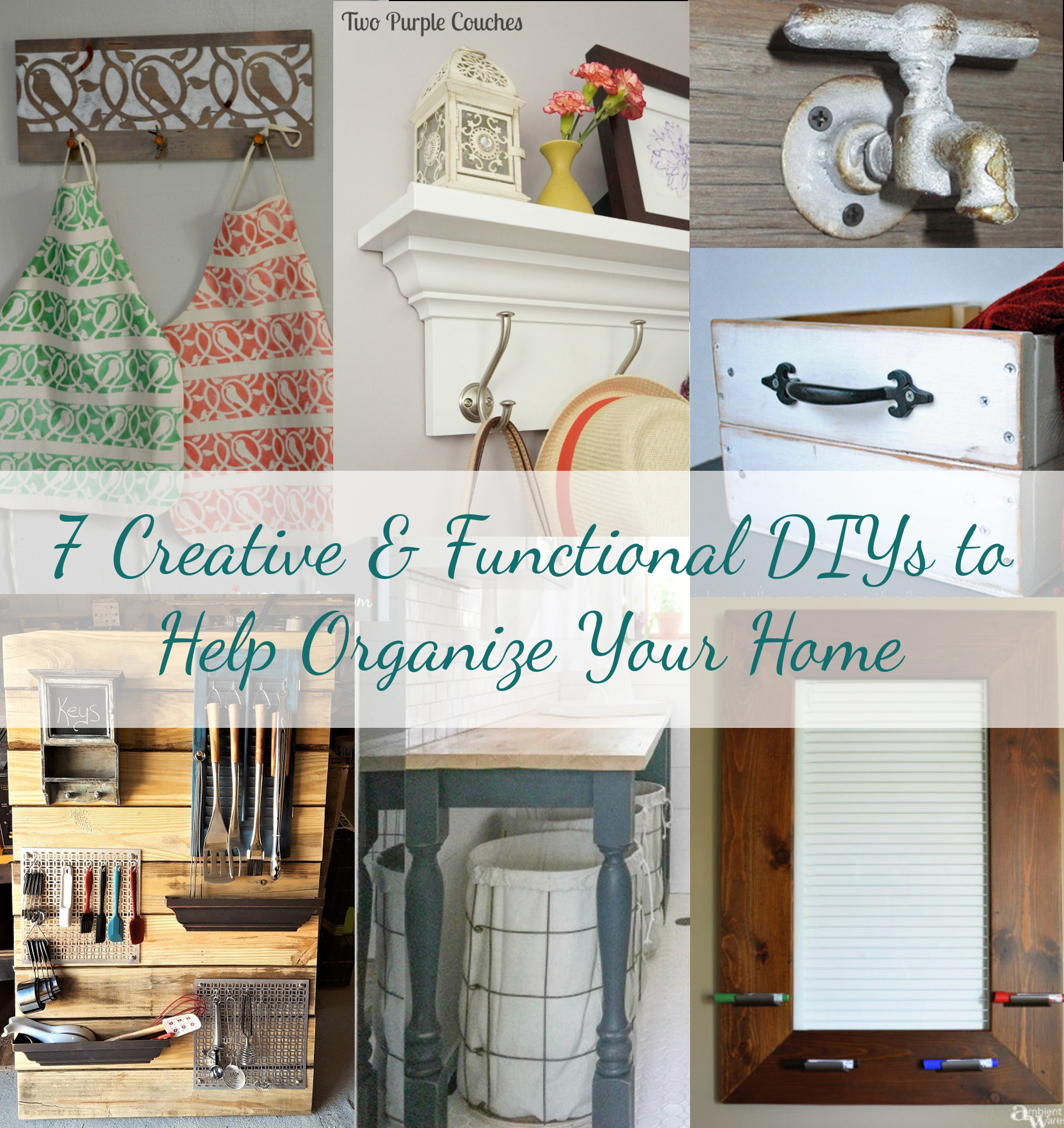7 Creative & Functional DIYs to Help Organize Your Home