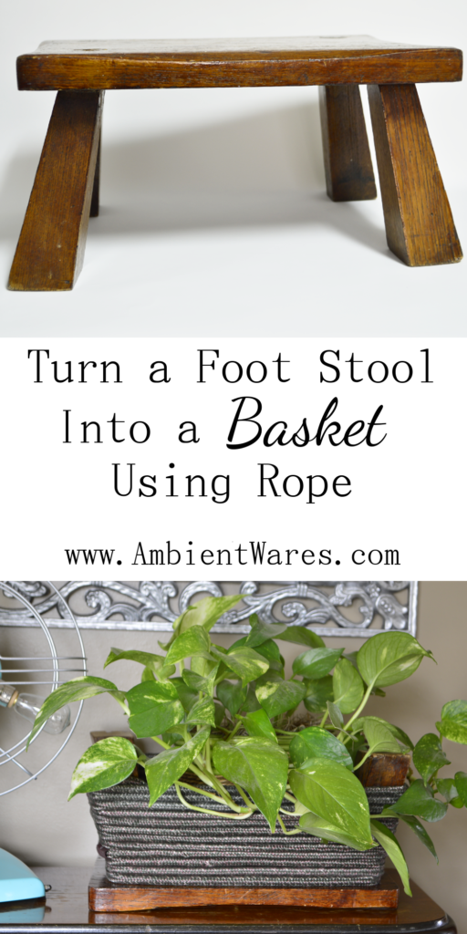 Who knew a foot stool could be flipped upside down and made into a basket?! A super easy DIY. For this and more unique project ideas, visit AmbientWares.com
