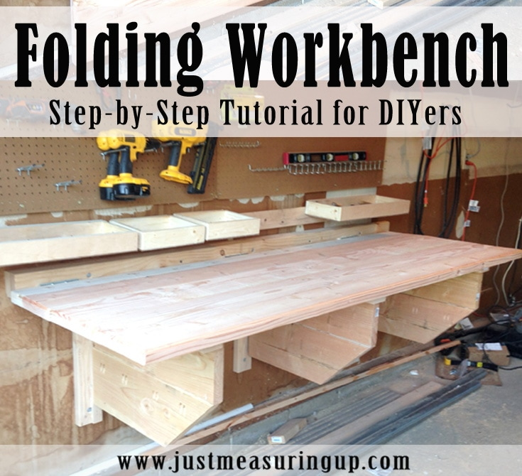 Folding Workbench Step by Step Tutorial - justmeasuringup.com