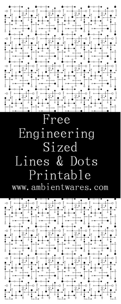 Free Engineering Sized Lines & Dots Atomic Design Printable - ambientwares.com