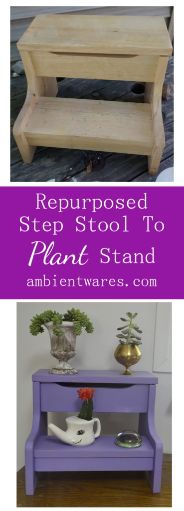 The easiest repurpose! Making a step stool into a plant stand! ambientwares.com