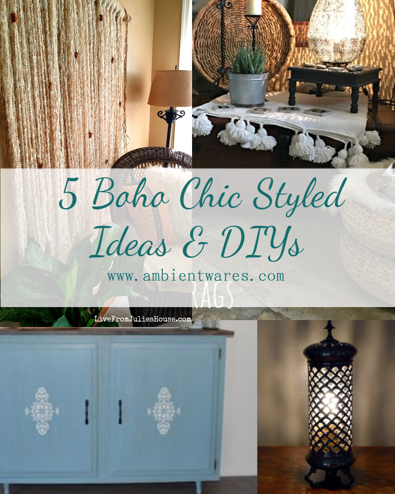 5 Boho Chic Styled Ideas & DIYs