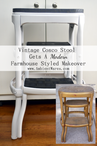 This Vintage Cosco Step Stool got a gorgeous modern farmhouse styled makeover! www.AmbientWares.com