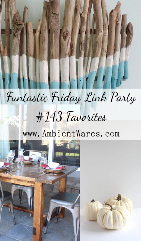 Funtastic Friday is your one stop shop for all things home! Visit AmbientWares.com for great ideas from easy projects to what's for dinner!