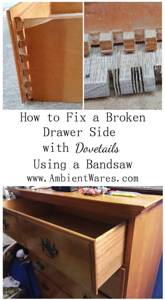 How To Fix A Broken Drawer Side With Dovetails Using A